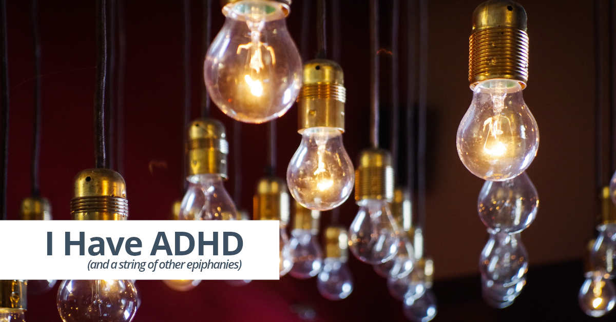 I Have ADHD - blog post